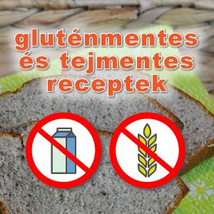 gluténmentes és tejmentes receptek