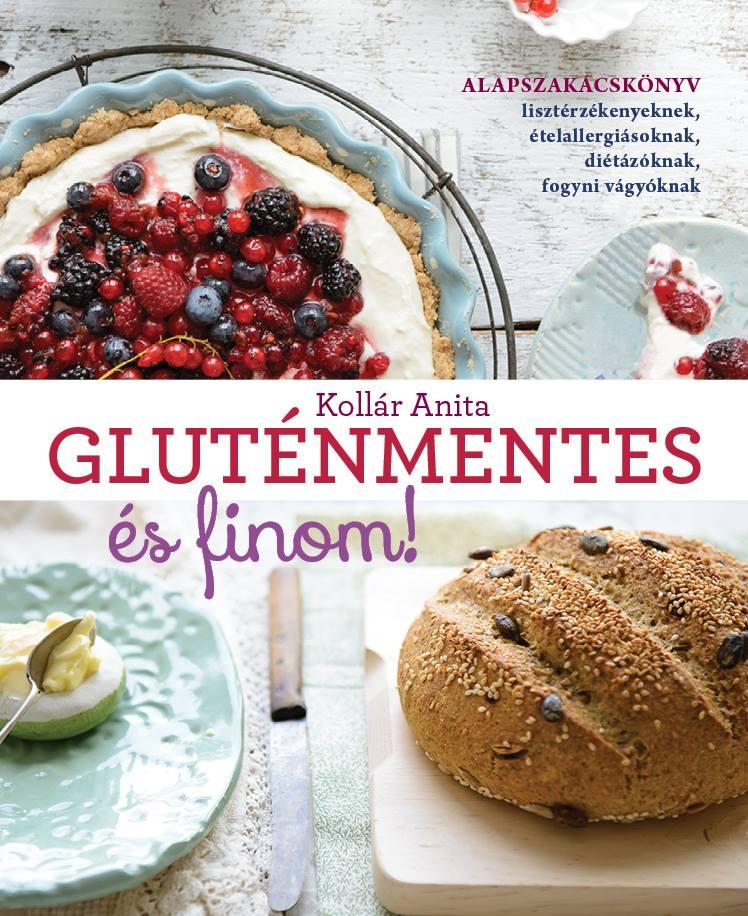glutén és tejmentes étrend