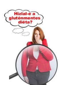Hizlal-e a gluténmentes diéta?