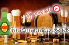 Gluténmentes sör Európában és Magyarországon