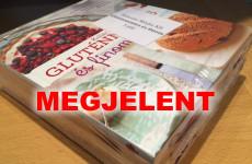 Sikerült - megjelent a Gluténmentes és finom könyv