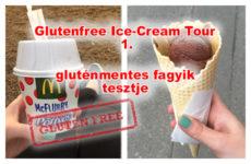 Glutenfree Ice-Cream Tour 1. azaz a gluténmentes fagylaltozók tesztje