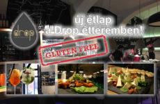 Új gluténmentes étlap a Drop étteremben!