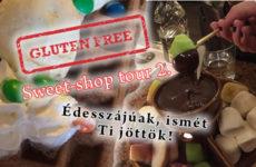 Glutenfree sweet-shop tour 2. - gluténmentes édességek