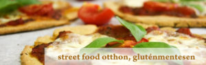 Street food otthon, gluténmentesen