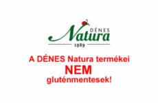 Dénes Natura nem garantálja a termékek gluténmentességét -2017.02.21
