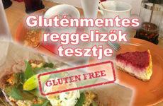 Glutenfree breakfast tour- gluténmentes reggeli lelőhelyek